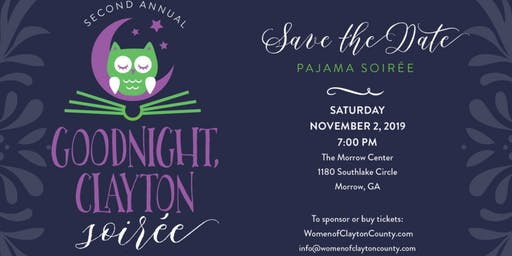2nd Annual Goodnight Clayton Soiree