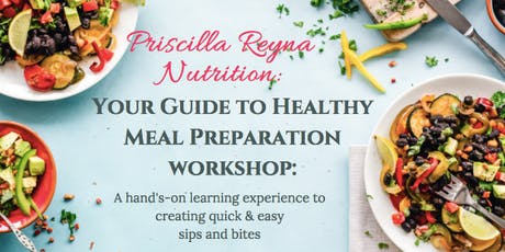 Your Guide to Healthy Meal Preparation Workshop tickets