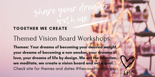 Share your dreams of becoming your desired weight - themed vision board workshop