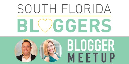 South Florida Bloggers July Meetup: Pitching Travel Brands