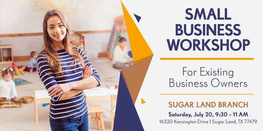 Small Business Lending Workshop-Sugar Land