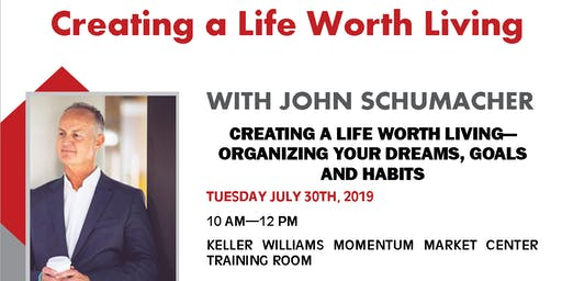 Creating a Life Worth Living with John Schumacher