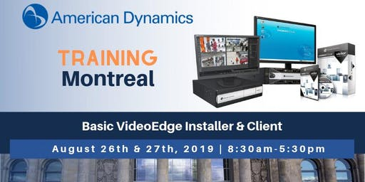 American Dynamics | Basic VideoEdge Installer & Client Training