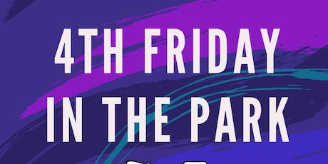 4th Friday in the Park  tickets