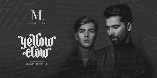 Yellow Claw at Mémoire