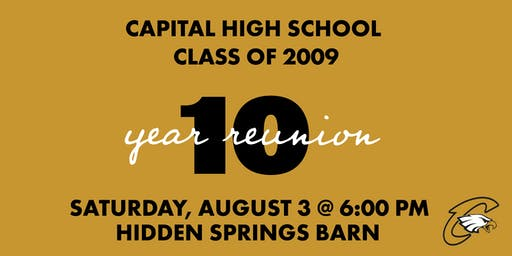 Capital High School 2009 Reunion