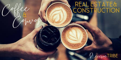 Coffee & Convos: Real Estate + Construction tickets