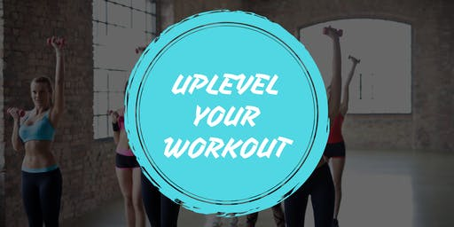 Uplevel Your Workout!