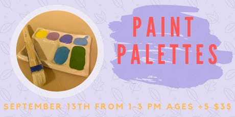 Paint Palettes- Kids Clay Hand Building tickets