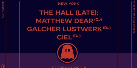 Ghostly 20 (Late), Matthew Dear (DJ), Galcher Lustwerk (DJ), Ciel (DJ), Michna (DJ), Xeno & Oaklander (DJ) @ Elsewhere (Hall) tickets