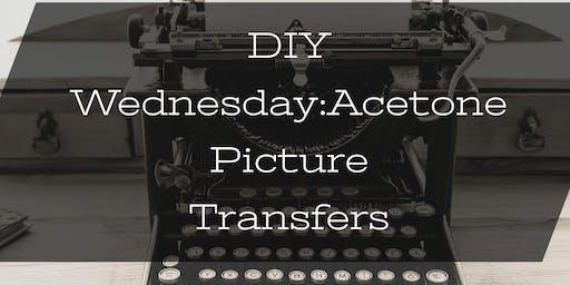 DIY Wednesdays: Acetone Print Transfers