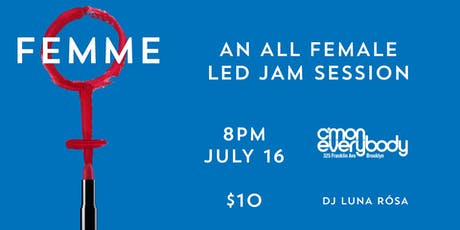 FEMME *an all female-led jam session* tickets