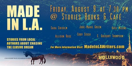 Made in L.A. Celebrates Indie Writers at Stories Books & Café tickets