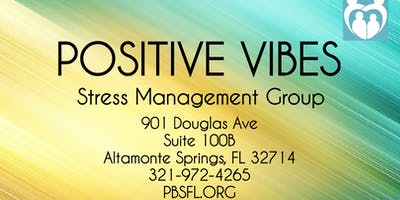 POSITIVE VIBES: Stress Management Group