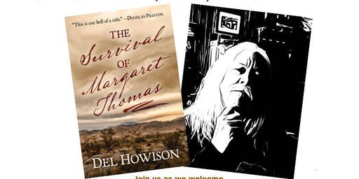 Book Signing with Del Howison For The Survival of Margaret Thomas