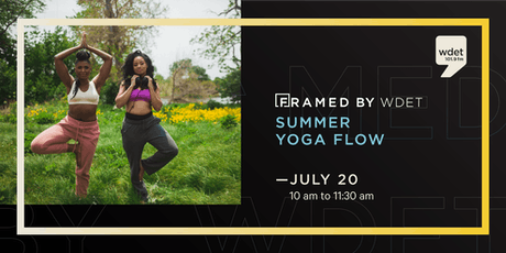 """Summer Yoga Flow at """"Framed by WDET"""" tickets"""