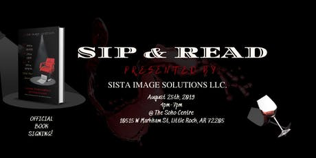 SIP & READ PRESENTED BY SISTA IMAGE SOLUTIONS LLC. tickets