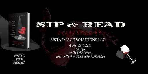 SIP & READ PRESENTED BY SISTA IMAGE SOLUTIONS LLC.