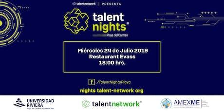 Talent Night Playa del Carmen Julio 2019 boletos