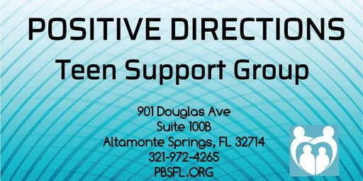 POSITIVE DIRECTIONS: Teen Support Group