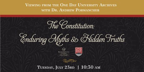 The Constitution: Enduring Myths & Hidden Truths tickets