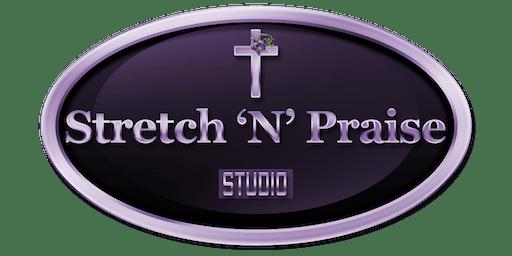 FREE - Stretch N Praise Event