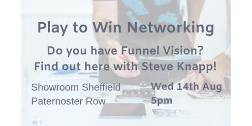 Play To Win : Funnel Vision