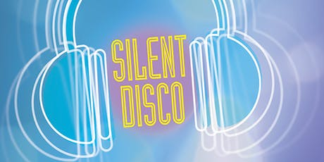 Silent Disco tickets