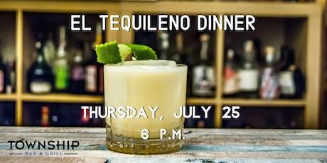 El Tequileno Dinner at Township Bar & Grill tickets