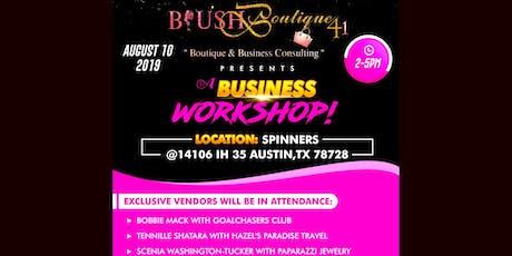 Blush Boutique Boutique Business Workshop  tickets