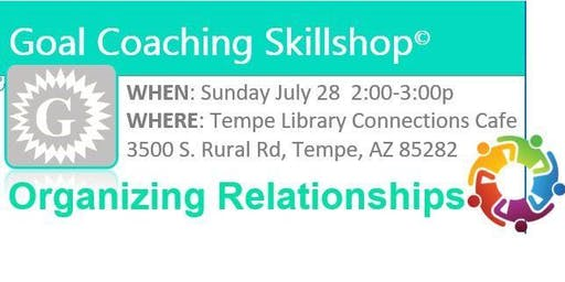Organizing Relationships Skillshop