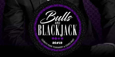 BULLS & BLACKJACK: A CELEBRITY POKER TOURNAMENT & CASINO SOIRÉE tickets