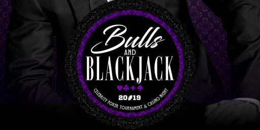 BULLS & BLACKJACK: A CELEBRITY POKER TOURNAMENT & CASINO SOIRÉE