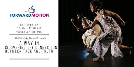 Forward Motion Workshop #1: Heidi Latsky Dance tickets