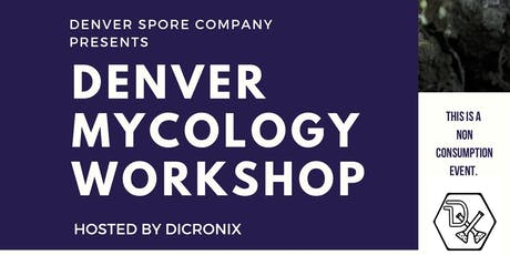 Denver Mycology Workshop tickets