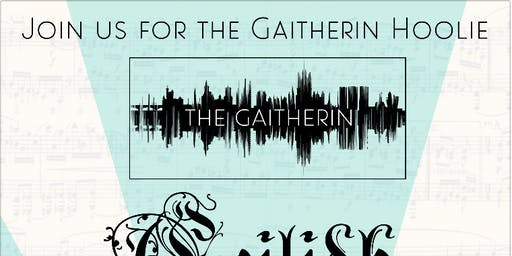 Gaitherin Hoouly: Live Music and Ceilidh!