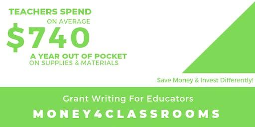 Money 4 Classrooms: Grant Writing For Educators