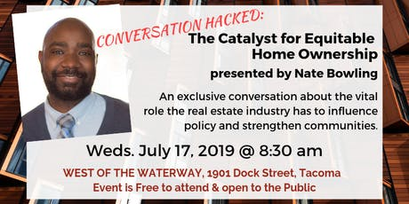 Convo Hacked: The Catalyst for Equitable Home Ownership w/Nate Bowling tickets