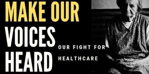 Make Our Voices Heard - Healthcare