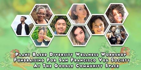 Plant Based Diversity Wellness Workshop tickets
