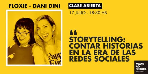 STORYTELLING: contar historias en la era de las redes - Floxie y Dani Dini