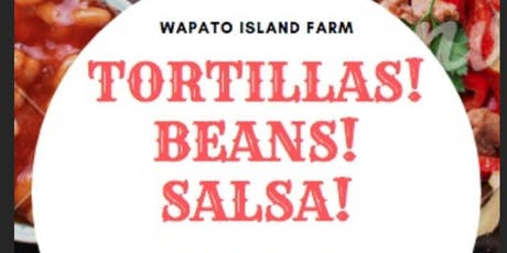 Summer Harvest Series: Tortillas! Beans! Salsa! tickets