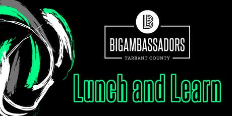 BBBS Big Ambassador Lunch and Learn tickets