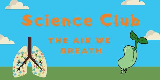 Science club - The Air we Breath