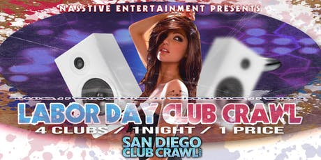 SAN DIEGO LABOR DAY SUNDAY BAR and CLUB CRAWL! tickets