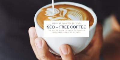 SEO + FREE COFFEE