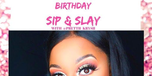 Sip and Slay with Prettii Krysii