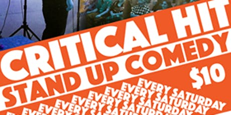 Critical Hit! Live Stand Up Comedy Every Saturday in Oakland tickets