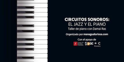 Circuitos Sonoros: El jazz y el piano