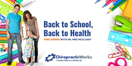 Back to School, Back to Health: Free Dinner with Dr. Kris McClusky [Limited Seating] tickets